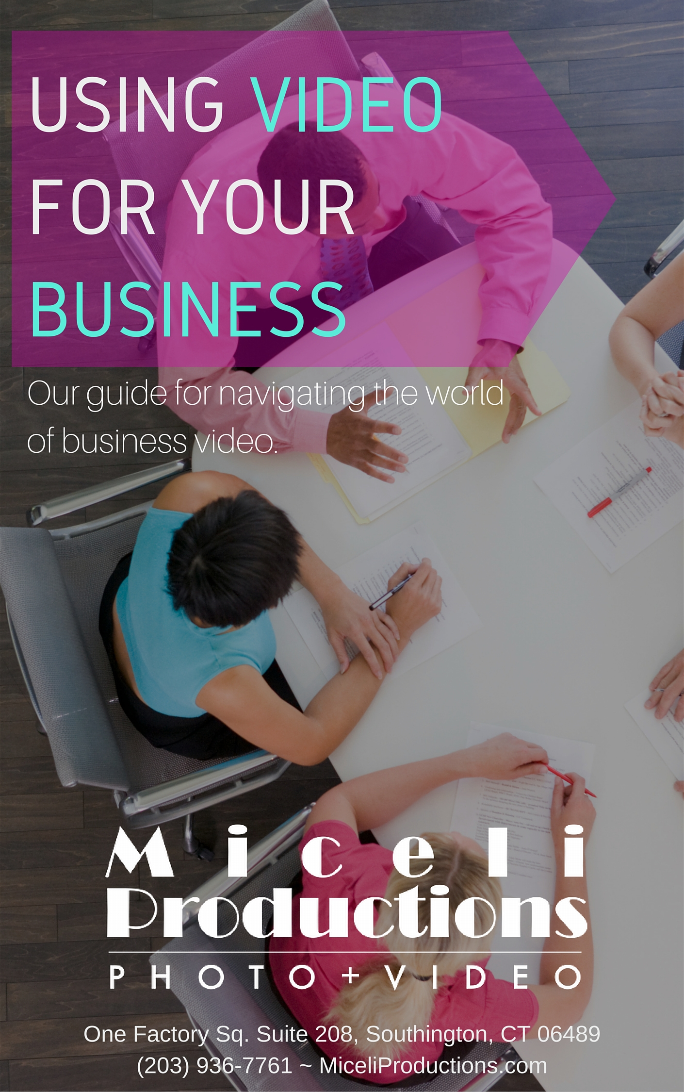 Miceli Productions e-book: using video for your business.