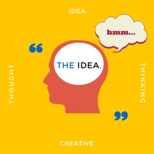 Start with a creative idea for your TV commercial.