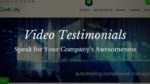 Video Testimonials Speak for Your Company's Awesomeness